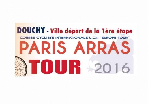 20 mai – PARIS-ARRAS TOUR 2016 – Notre commune : ville départ de la 1ère étape !