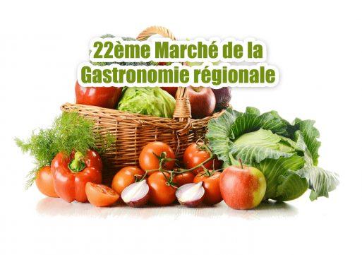 22e Marché de la gastronomie régionale !