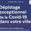 Dépistage exceptionnel de la Covid-19