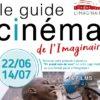 Guide Cinéma de l'Imaginaire du 22/06 au 14/07